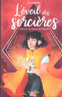 L'éveil des sorcières. Vol. 2. Le secret de Maelys