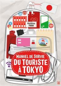 Manuel de survie du touriste français à Tokyo