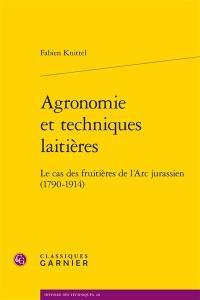 Agronomie et techniques laitières