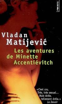 Les aventures de Minette Accentiévitch