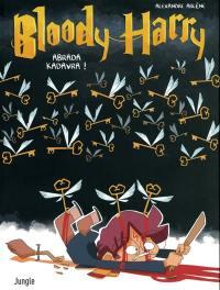Bloody Harry. Volume 2, Abrada kadavra !