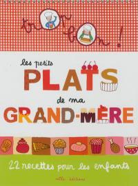 Les petits plats de ma grand-mère