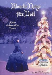 Blanche-Neige fête Noël