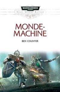 Space marine battles, Monde-machine