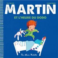 Martin, Martin et l'heure du dodo