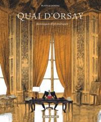Quai d'Orsay. Volume 1,