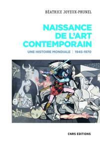 Naissance de l'art contemporain 1945-1970