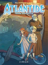 Atlantide. Volume 1, Terre engloutie