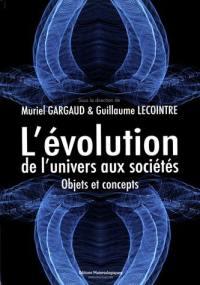 L'évolution, de l'Univers aux sociétés