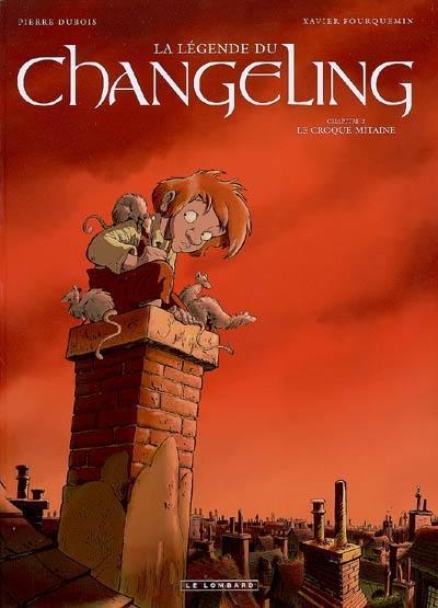 La légende du Changeling. Volume 2, Le croque-mitaine