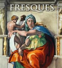 Fresques = Frescoes = Fresken