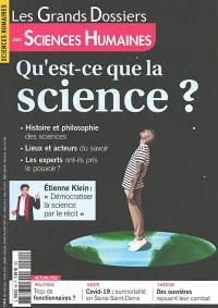 Grands dossiers des sciences humaines (Les), n° 64. Qu'est-ce que la science ?
