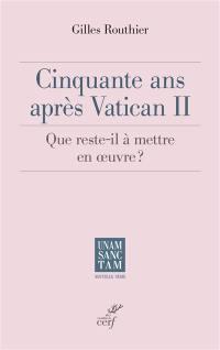 Cinquante ans après Vatican II