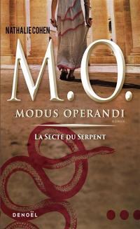 Modus operandi. Volume 1, La secte du serpent
