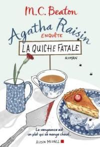Agatha Raisin enquête. Volume 1, La quiche fatale