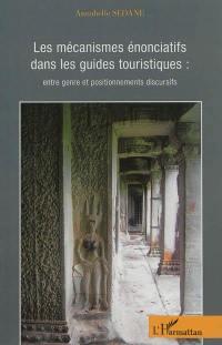 Les mécanismes énonciatifs dans les guides touristiques