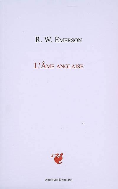 L'âme anglaise = English traits