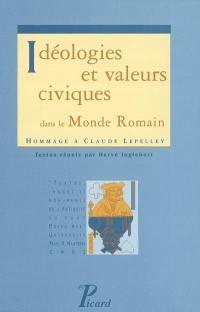 Idéologies et valeurs civiques dans le monde romain