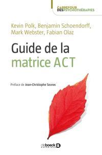 Guide de la matrice ACT