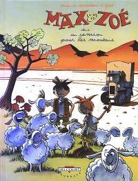 Max et Zoé. Volume 2, Un camion pour les moutons