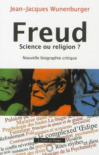 Freud, science ou religion ?