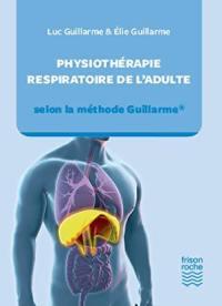 Physiothérapie respiratoire de l'adulte