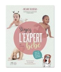 Soyez l'expert de votre bébé