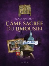 L'âme sacrée du Limousin