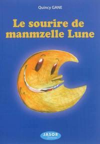 Le sourire de manmzelle Lune