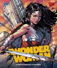 Wonder Woman : l'encyclopédie illustrée