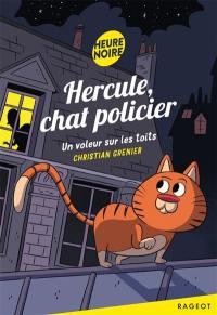 Hercule, chat policier, Un voleur sur les toits