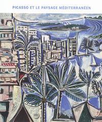 Picasso et le paysage méditerranéen