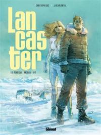 Lancaster. Vol. 1. Les portes de l'Arctique. Vol. 1