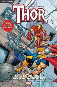 Thor. Volume 4, La vengeance des enchanteurs