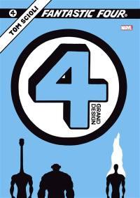 Fantastic Four. Volume 4, Grand design