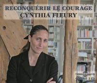 Reconquérir le courage