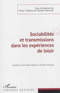 Sociabilités et transmissions dans les expériences de loisir