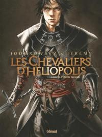Les chevaliers d'Héliopolis. Volume 1, Nigredo, l'oeuvre au noir