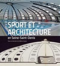 Sport et architecture en Seine-Saint-Denis