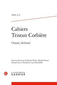 Cahiers Tristan Corbière. n° 2, Chanté, déchanté