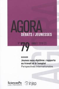 Agora débats jeunesse. n° 79, Jeunes sans diplôme