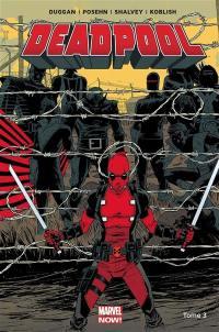 Deadpool. Volume 3, Le bon, la brute et le truand