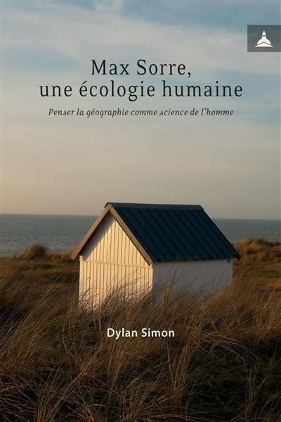 Max Sorre, une écologie humaine