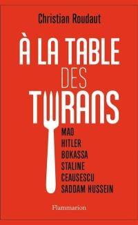 A la table des tyrans