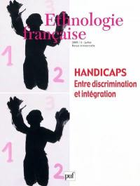 Ethnologie française. n° 3 (2009), Handicaps