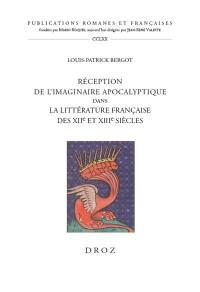Réception de l'imaginaire apocalyptique dans la littérature française des XIIe et XIIIe