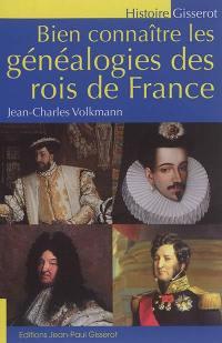 Bien connaître les généalogies des rois de France