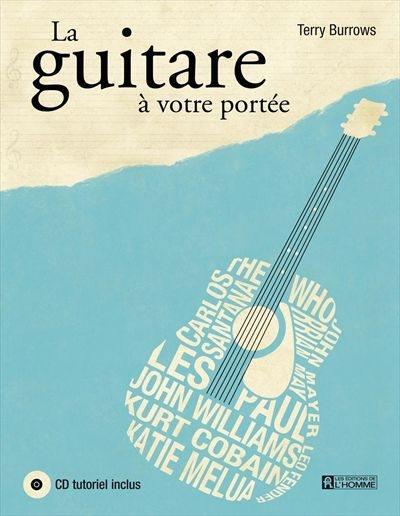 La guitare à votre portée