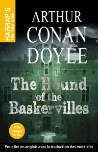 Le chien des Baskerville = The hound of the Baskervilles