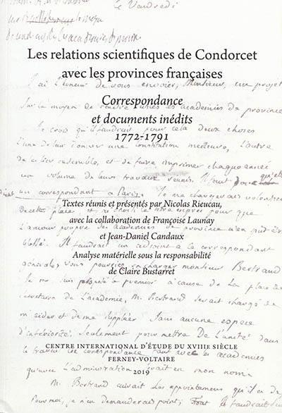 Les relations scientifiques de Condorcet avec les provinces françaises